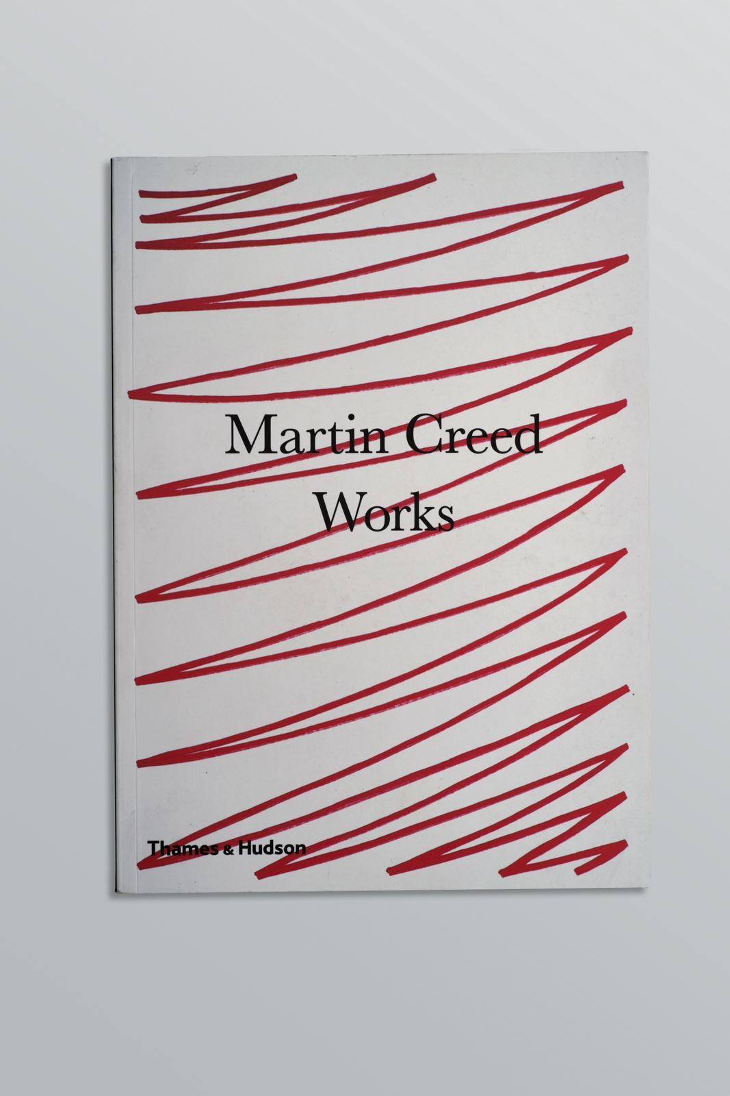 Imagine Catalog: Martin Creed- Works, Softcover